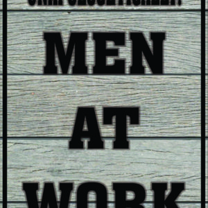 Unapologetically Men At Work
